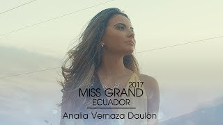 Analia Viviana Vernaza Daulon Miss Grand Ecuador 2017 Introduction Video