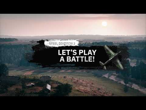 Steel Division 2 - Let's Play a Battle