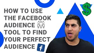 How to Use the Facebook Audience Tool to Find Your Perfect Audience