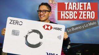 🤔 Tarjeta HSBC ZERO: Lo Bueno y Lo Malo