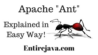 Apache Ant - What is it? Explained in easy way.. [entirejava.com]