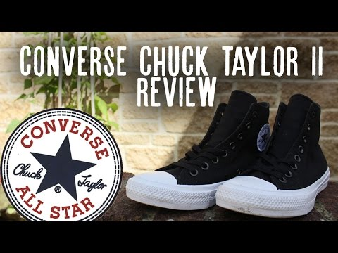 CONVERSE CHUCK TAYLOR 2/II REVIEW + ON FEET