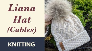 How to Knit: Liana Cable Hat. Circular Needles - Size 4.5 & 5 mm. Knit in Two Strands of Yarn.