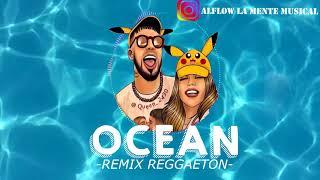 Ocean - Karol g ✘ Anuel ✘ Dj Alflow (Version Reggaeton)