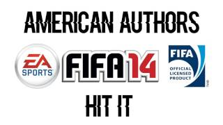 American Authors - Hit It (FIFA 14 Soundtrack)