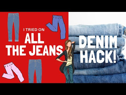 Denim HACK! Trying on ALL the jeans!