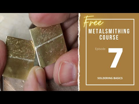 Episode 7: Soldering Basics / Part 1 - (free) Online Metalsmithing ...