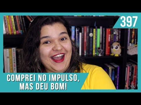 3 LIVROS QUE COMPREI NO IMPULSO E ADOREI | Bruna Miranda #397