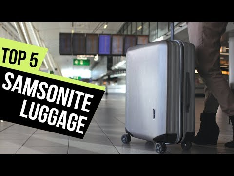 5 Best Samsonite Luggage 2018