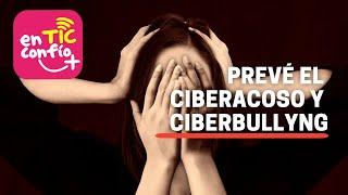 Ciberacoso – Ciberbullying – Tutorial En TIC confío