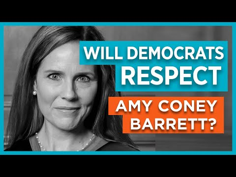 Will Democrats Respect Amy Coney Barrett?