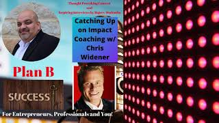 Catching Up on Impact Coaching w/ Chris Widener