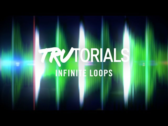 TRAKTOR TruTorials: Infinite Loops | Native Instruments