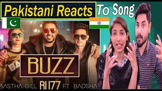 Pakistani Reacts To | Aastha Gill   Buzz Feat Badshah | Priyank Sharma | Official Music Video