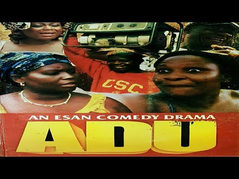 ESAN COMEDY DRAMA - ADU Part 1