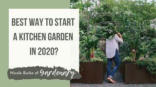 What's the Best Way to Start a Kitchen Garden in 2020?