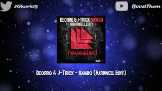 Deorro & J-Trick - Rambo (Hardwell Edit) [BASS BOOSTED]