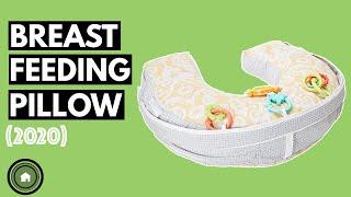 Breastfeeding Pillow: Top 5 Best  Nursing Pillows in 2020