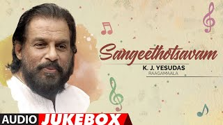 Sangeethotsavam - K.J.Yesudas Raagamaale Audio Songs Jukebox | K.J.Yesudas Old Telugu Hit Songs