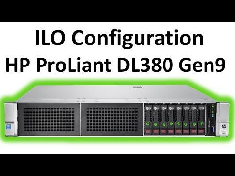 ILO Configuration HP ProLiant DL380 Gen9