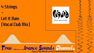 4 Strings - Let It Rain (Vocal Club Mix)