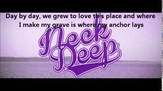Neck Deep - Can't Kick Up The Roots (With Lyrics)