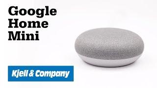 Unboxing med Kjell - Vi testar röstassistenten Google Home Mini