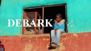 The town of Debark, Ethiopia
