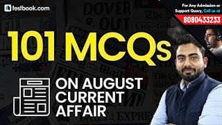 Top 100 Current Affairs Questions   August Current Affairs Revision Class   Abhijeet Sir