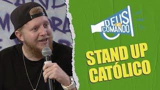 DEUS NO COMANDO | STAND UP CATÓLICO [CC]