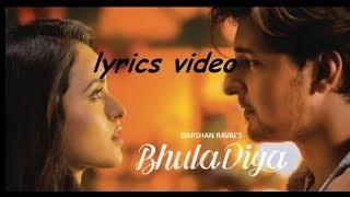 Bhula Diya Lyrics - Darshan Raval | Romantic   - YouTube