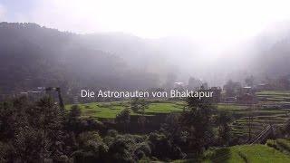 preview picture of video 'Die Astronauten von Bhaktapur / the astronauts of Bhaktapur'