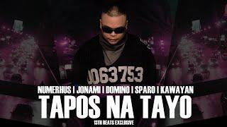 Tapos Na Tayo (Lyric Video ) - Numerhus | Jonami | Sparo | Kawayan | Domino (13thbeats Exclusive)