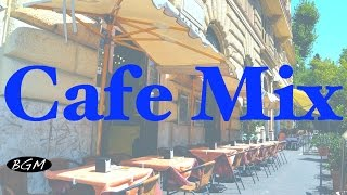 【Cafe Music Mix】 Relaxing Bossa Nova & Jazz Instrumental Music - Music for study,Work,Relax