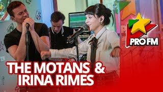 The Motans Feat. Irina Rimes   POEM | ProFM LIVE Session