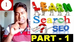 Learn SEO - Search Engine Optimization for Blog/Website !! Tutorial - 1