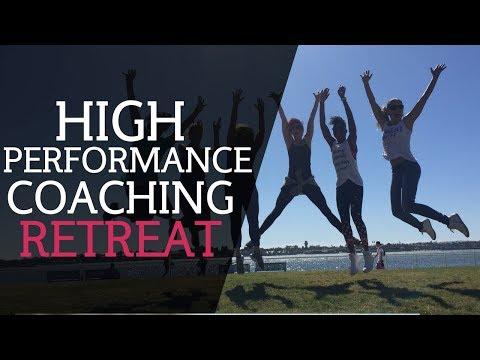 High Performance Coaching Retreat
