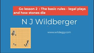 Go Lesson 2: The basic rules -- legal plays and how stones die | Playing Go | N J Wildberger