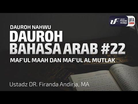 Dauroh Bahasa Arab (Nahwu) #22 – Ustadz Dr. Firanda Andirja, M.A.