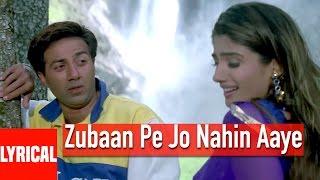Zubaan Pe Jo Nahin Aaye Lyrical Video | Salaakhen | Sunny