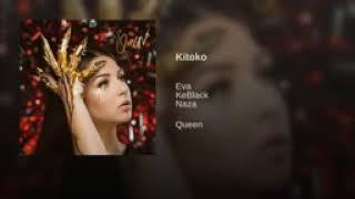Eva   Kitoko Feat. Naza & Keblack [Queen]