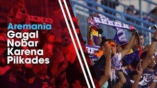 Nobar Aremania Dibatalkan karena Adanya Pilkades saat Arema FC Akan Menjamu Perseru Serui
