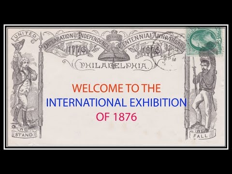 Welcome to the International Exhibition of 1876 - Gus Spector, MD