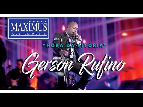 Gerson Rufino - DVD HORA DA VITÓRIA COM 10 LOUVORES ESPECIAIS