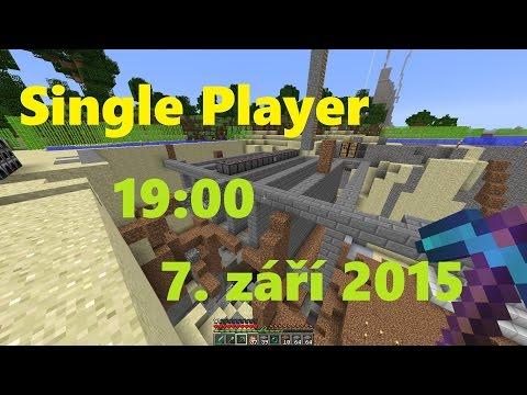 Livestream 7. září 19:00 - Single Player (#44) [Česky]