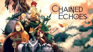 Chained Echoes - 16-bit fantasy RPG - [Kickstarter Trailer]