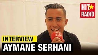 [INTERVIEW] AYMANE SERHANI: غانغني غير على لالة حياة و هادا معنى سايس سايس