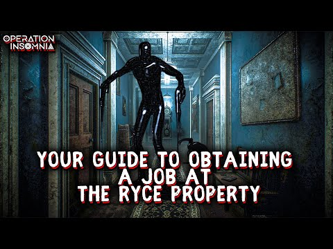 Your Guide To Obtaining A Job At The Ryce Property | Alternate Dimension Horror Story | Nosleep