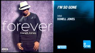 "Donell Jones ""I'm So Gone"""