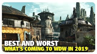 BEST & WORST Coming to Walt Disney World in 2019 | Best and Worst | 01/02/19